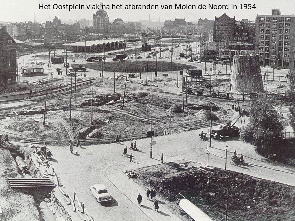 Het Oostplein vlak na het afbranden van Molen de Noord in 1954
