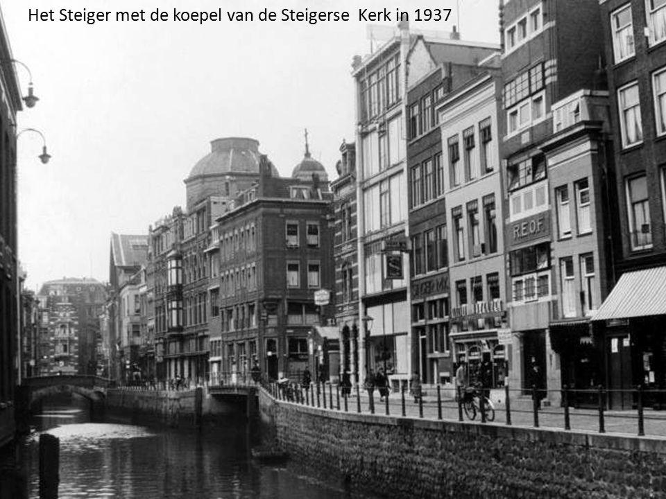 Het Steiger met de koepel van de Steigerse Kerk in 1937