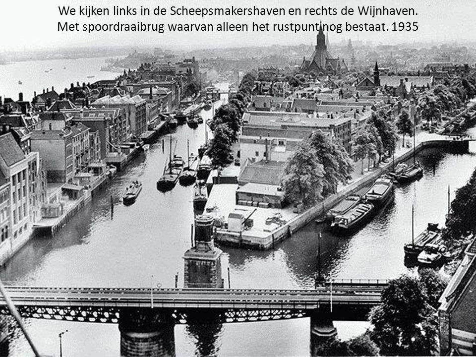 We kijken links in de Scheepsmakershaven en rechts de Wijnhaven.