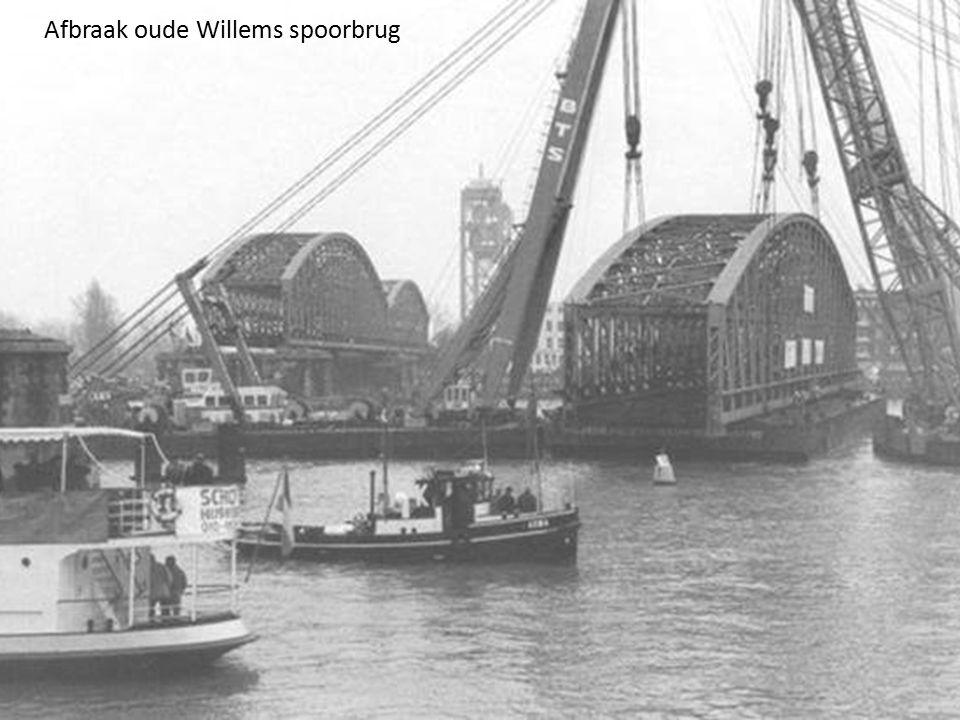 Afbraak oude Willems spoorbrug