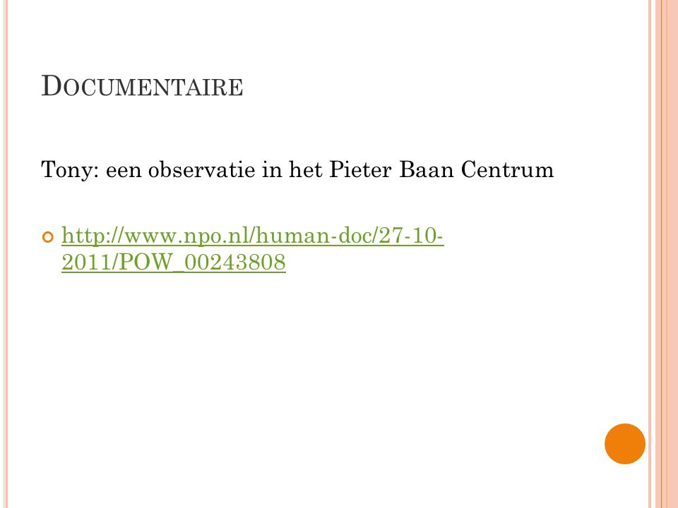 Documentaire Tony: een observatie in het Pieter Baan Centrum