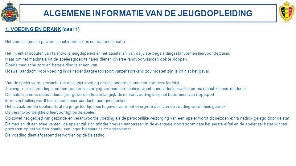 ALGEMENE INFORMATIE VAN DE JEUGDOPLEIDING