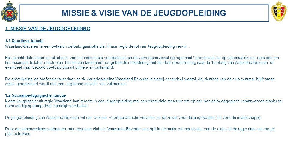 MISSIE & VISIE VAN DE JEUGDOPLEIDING