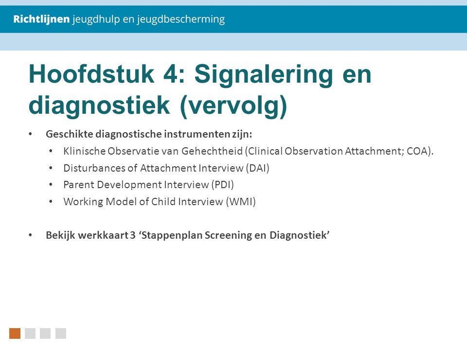 Hoofdstuk 4: Signalering en diagnostiek (vervolg)
