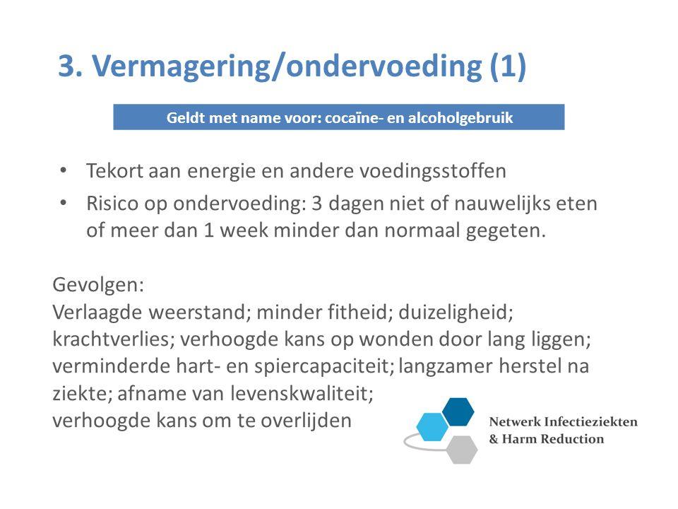 3. Vermagering/ondervoeding (1)