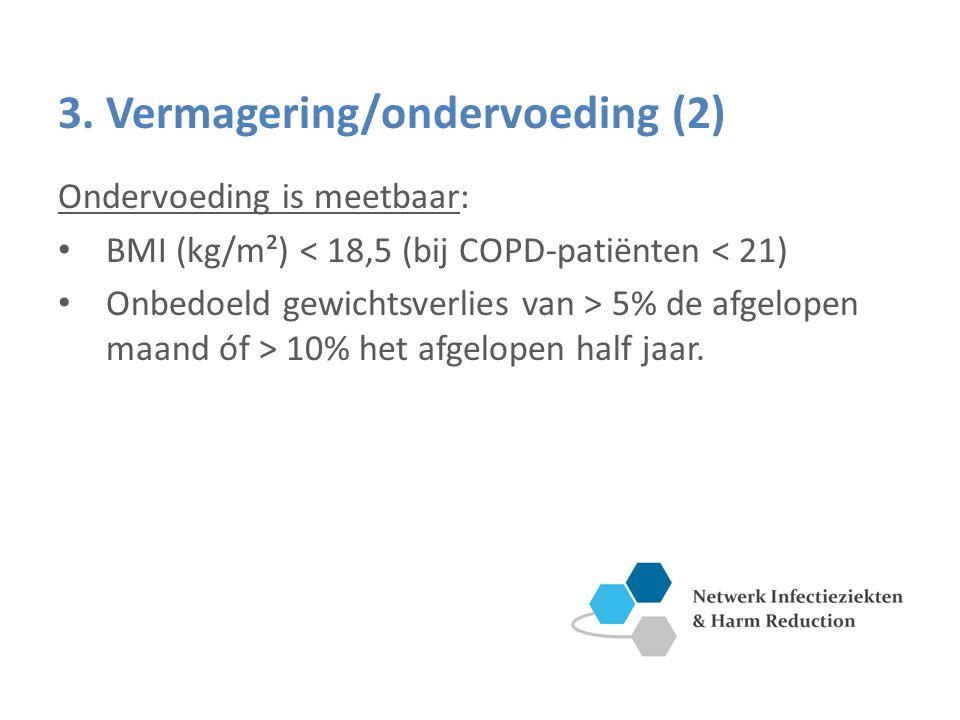 3. Vermagering/ondervoeding (2)