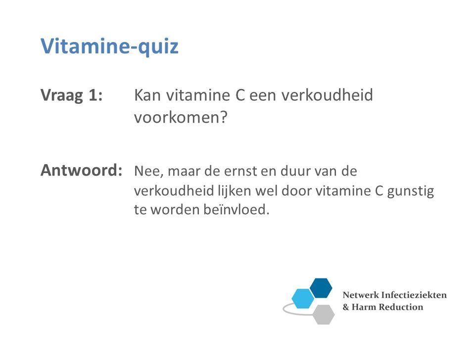 Vitamine-quiz Vraag 1: Kan vitamine C een verkoudheid voorkomen