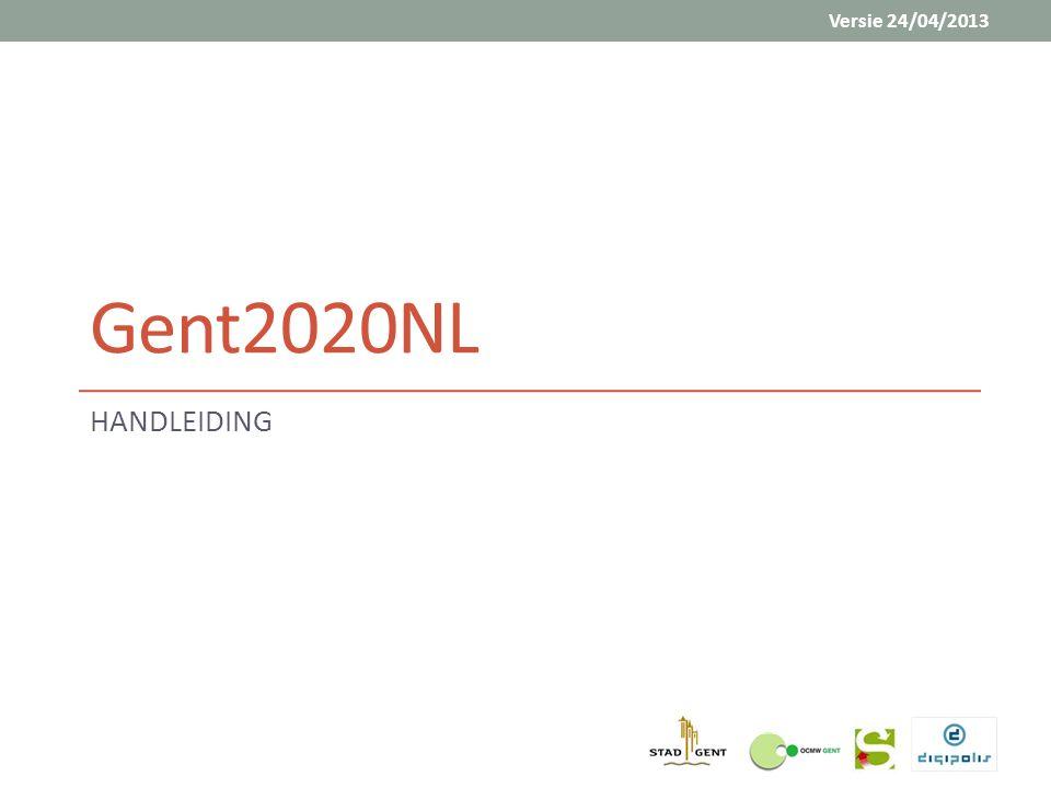 Versie 24/04/2013 Gent2020NL HANDLEIDING