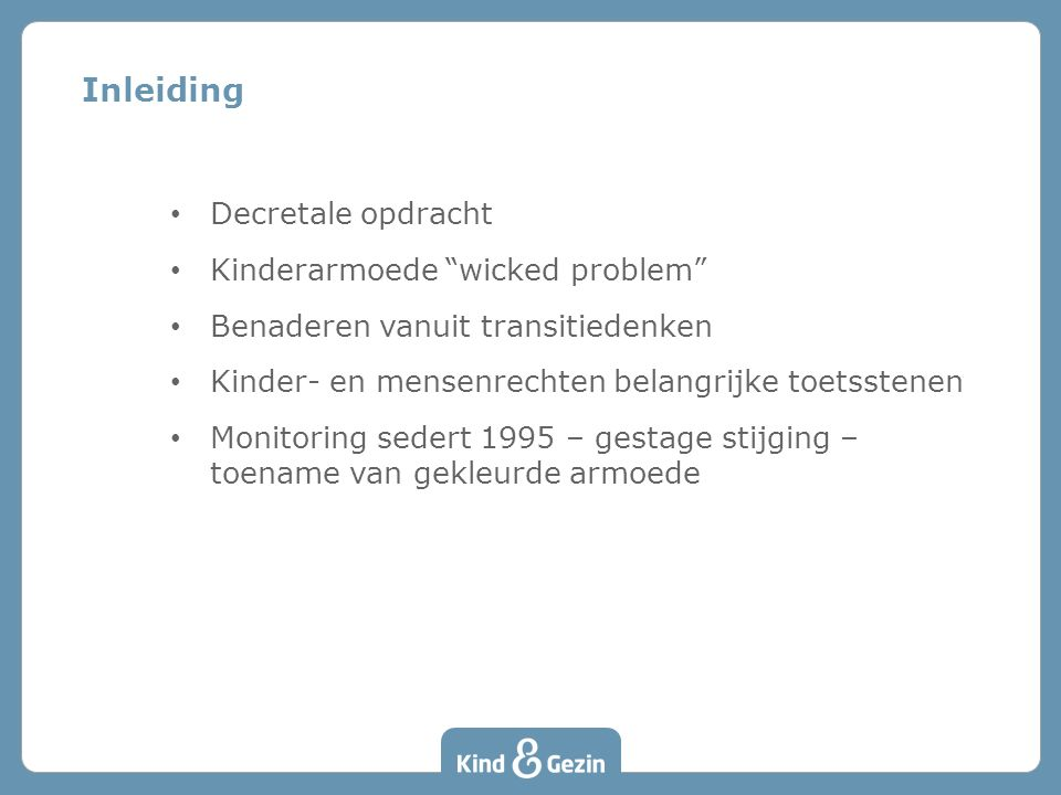 Inleiding Decretale opdracht Kinderarmoede wicked problem