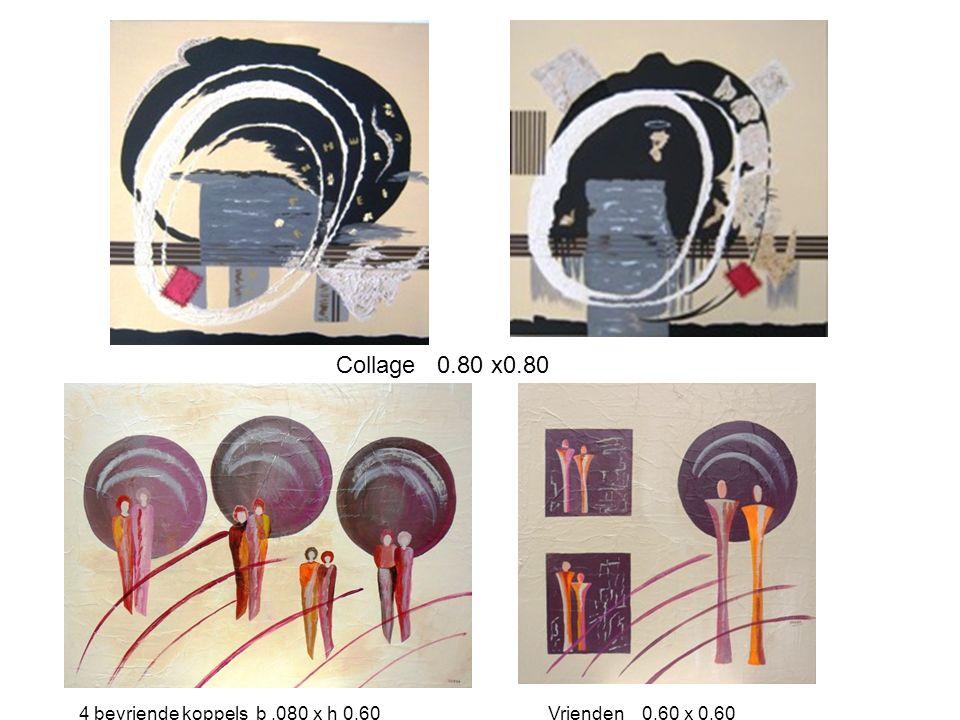 Collage 0.80 x0.80 4 bevriende koppels b .080 x h 0.60