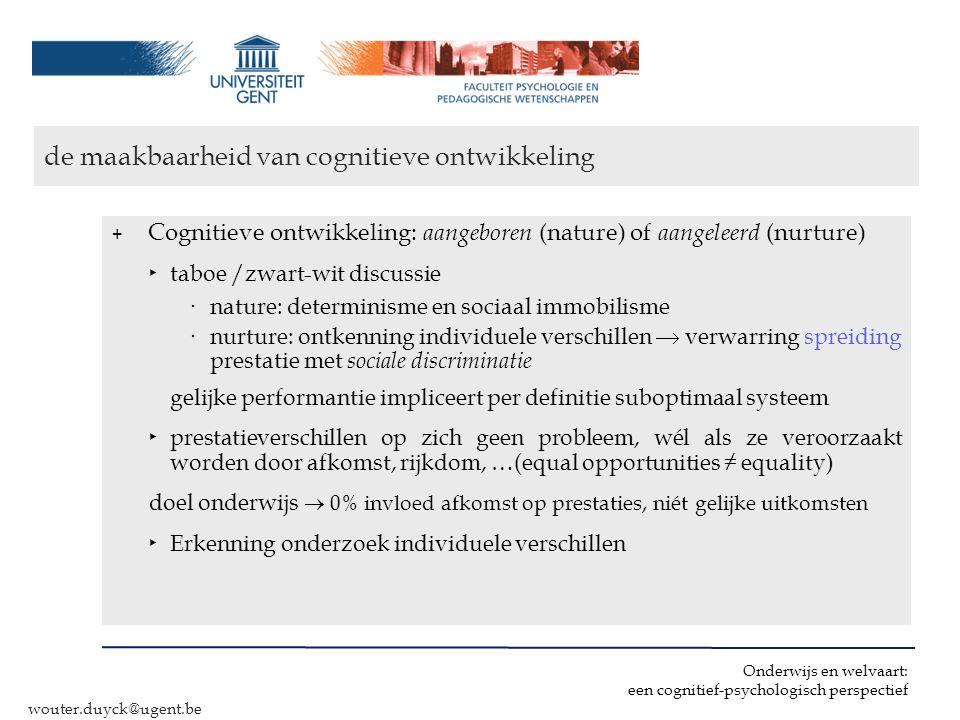 de maakbaarheid van cognitieve ontwikkeling