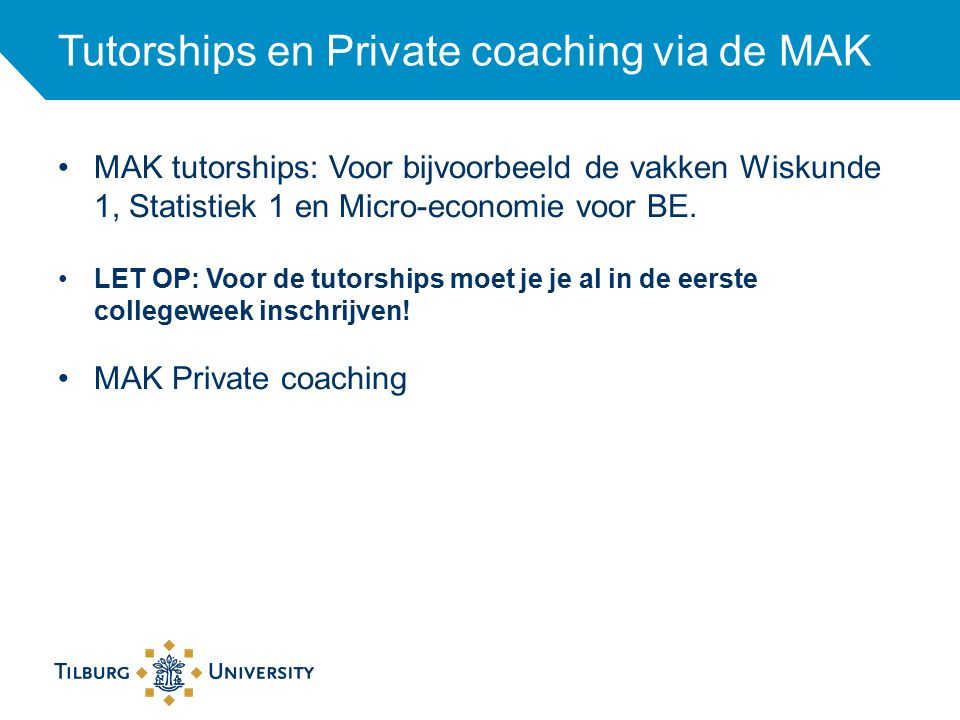 Tutorships en Private coaching via de MAK