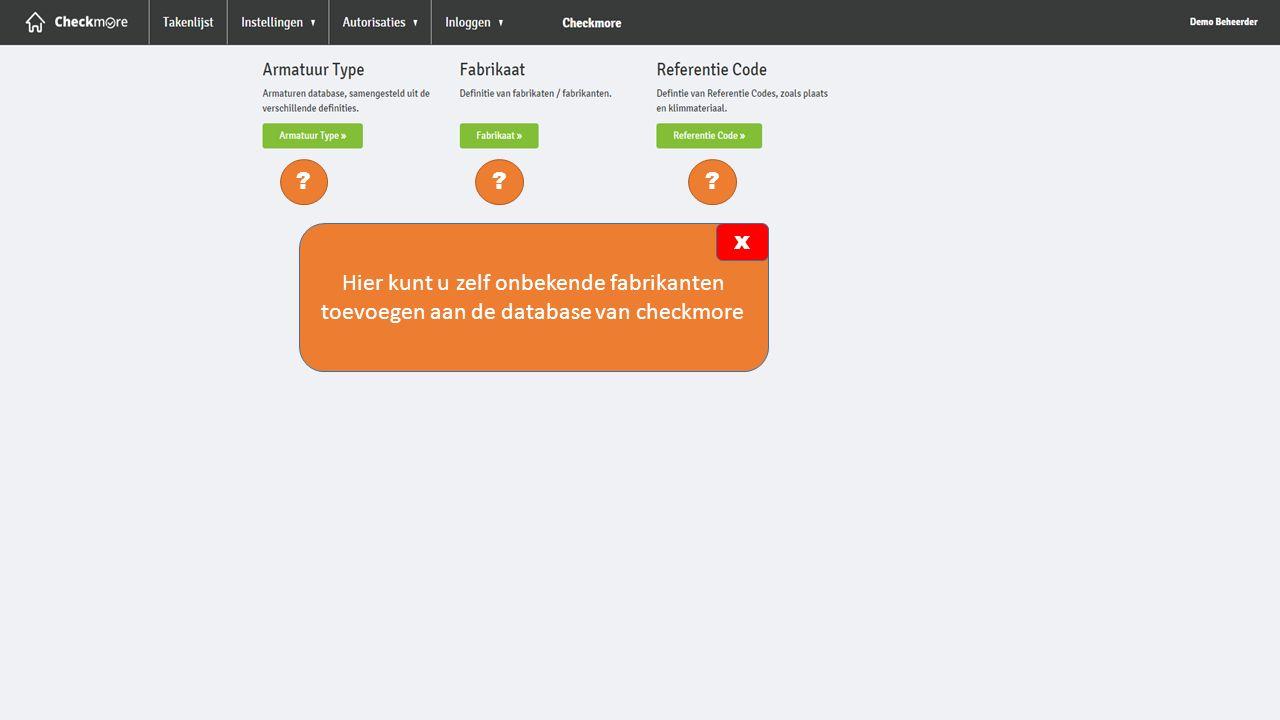 Hier kunt u zelf onbekende fabrikanten toevoegen aan de database van checkmore x