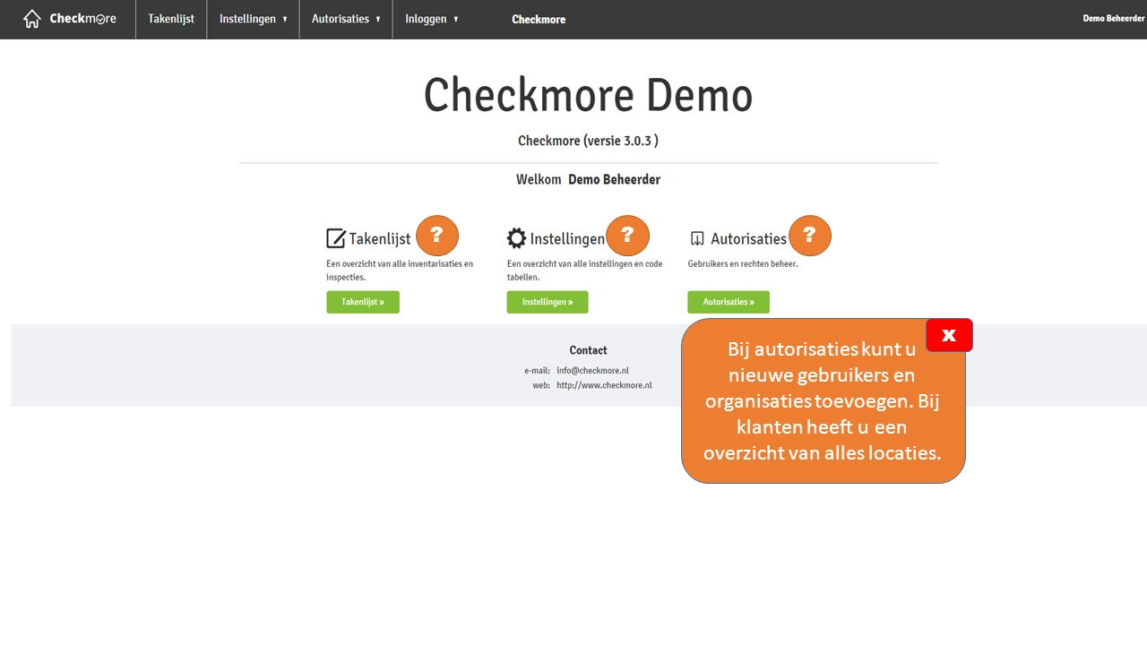 Bij autorisaties kunt u nieuwe gebruikers en organisaties toevoegen. Bij klanten heeft u een overzicht van alles locaties.