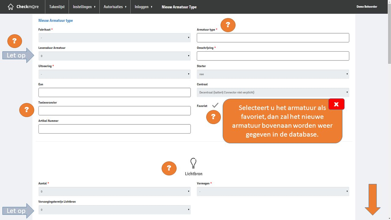 Let op. Selecteert u het armatuur als favoriet, dan zal het nieuwe armatuur bovenaan worden weer gegeven in de database.