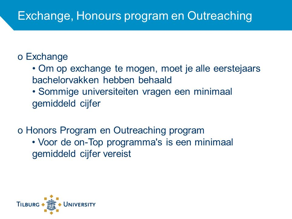 Exchange, Honours program en Outreaching