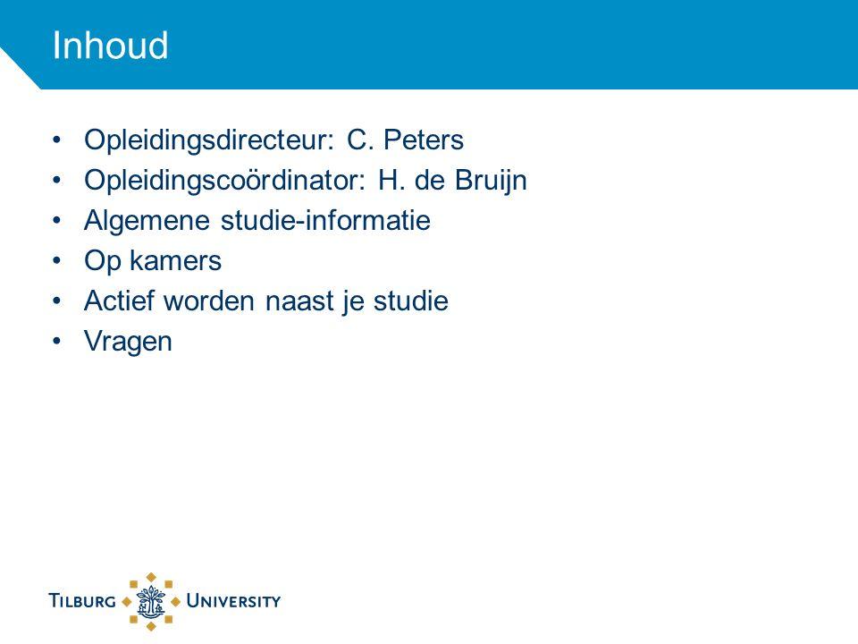 Inhoud Opleidingsdirecteur: C. Peters
