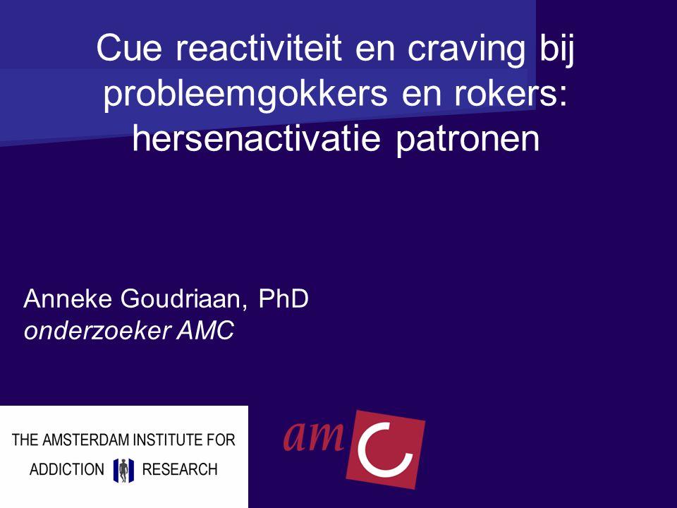 Cue reactiviteit en craving bij probleemgokkers en rokers: hersenactivatie patronen
