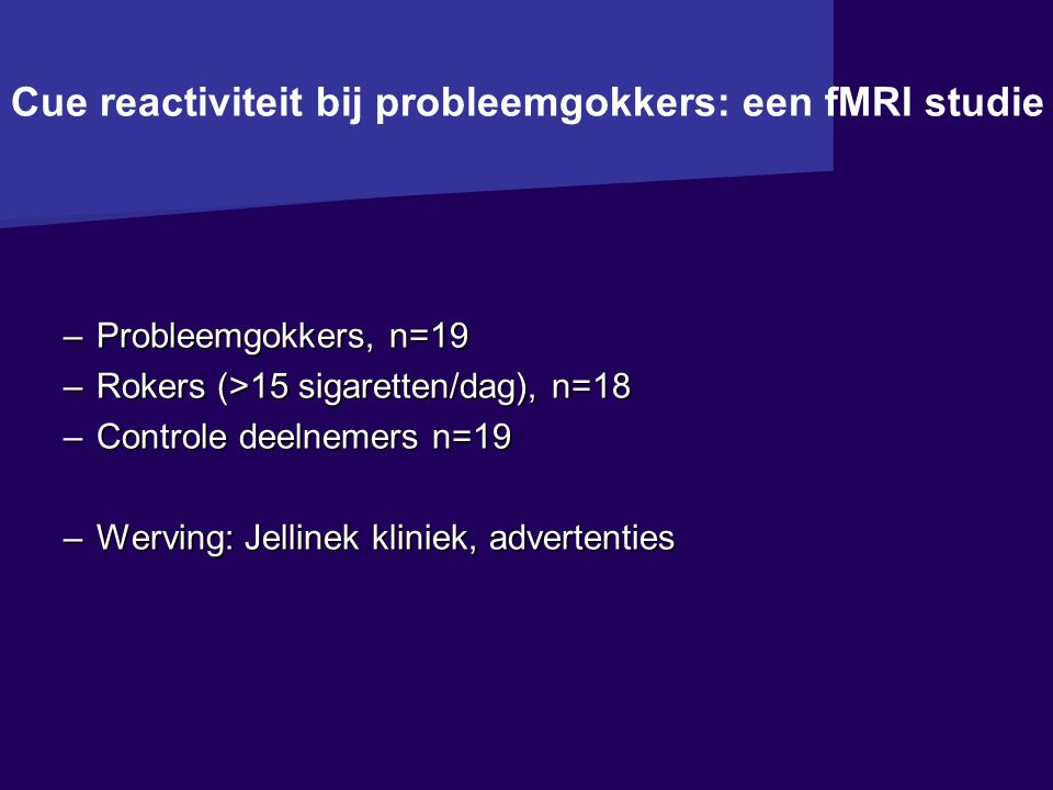 Cue reactiviteit bij probleemgokkers: een fMRI studie