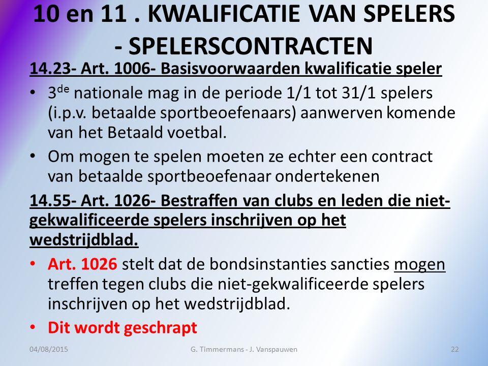 10 en 11 . KWALIFICATIE VAN SPELERS - SPELERSCONTRACTEN
