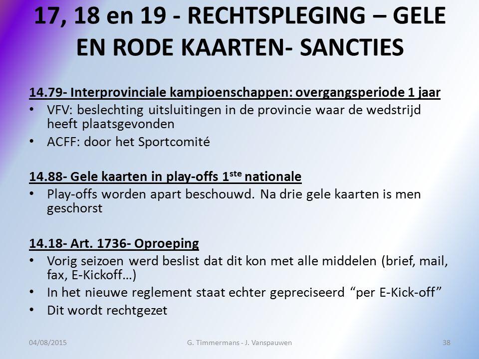 17, 18 en 19 - RECHTSPLEGING – GELE EN RODE KAARTEN- SANCTIES
