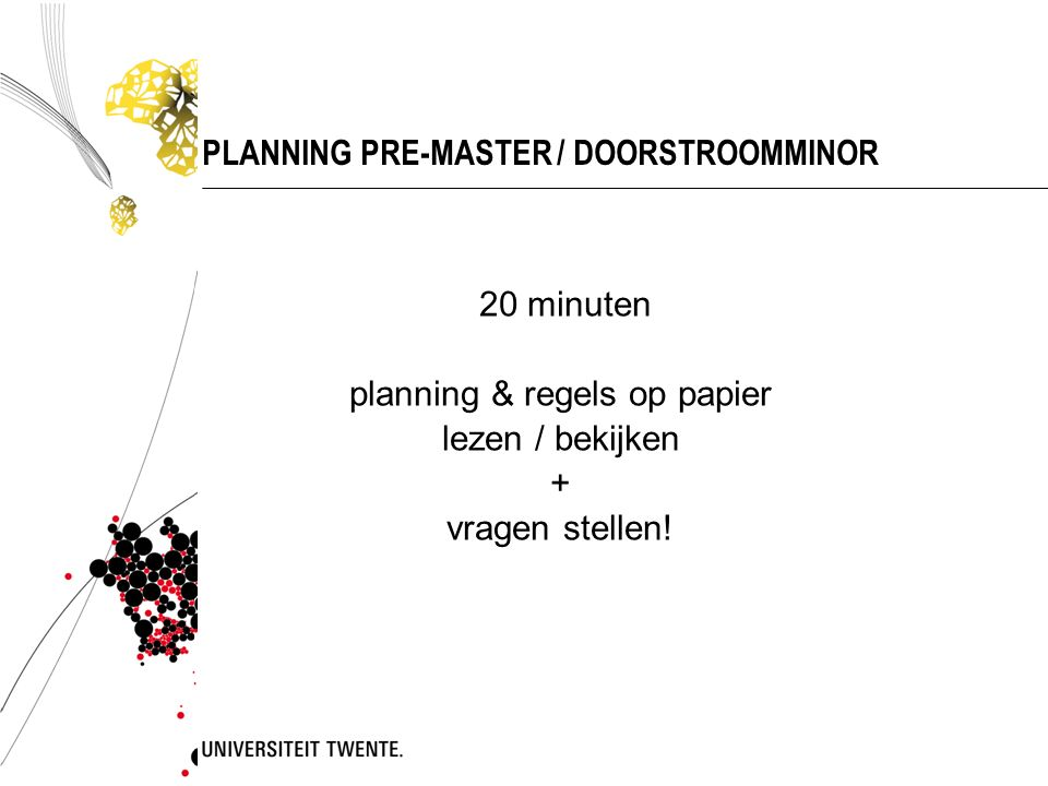 PLANNING PRE-MASTER / DOORSTROOMMINOR