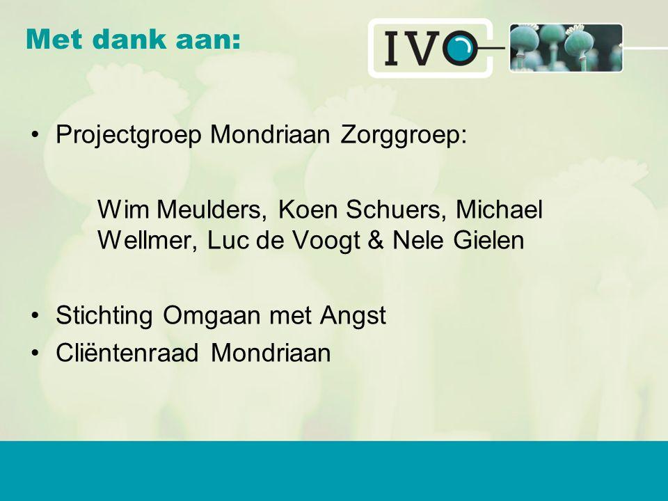 Met dank aan: Projectgroep Mondriaan Zorggroep: