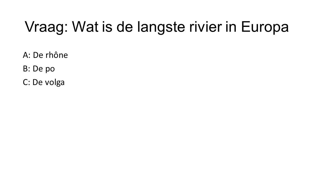 Vraag: Wat is de langste rivier in Europa