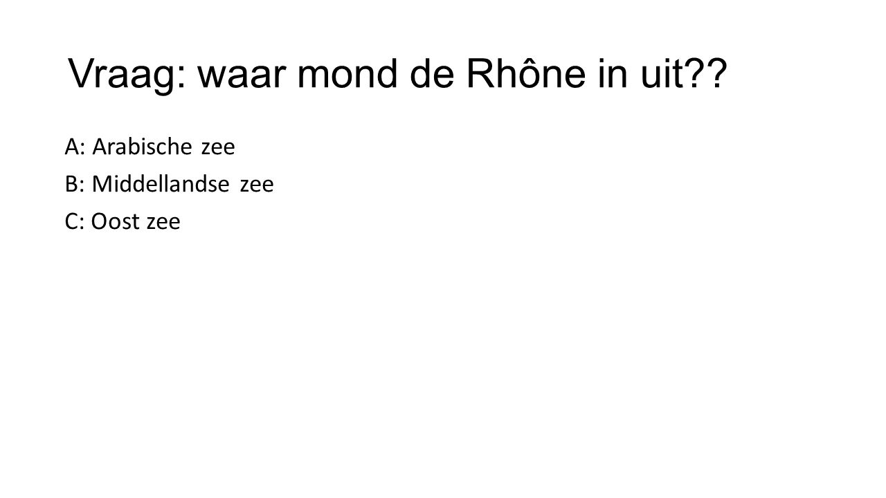 Vraag: waar mond de Rhône in uit
