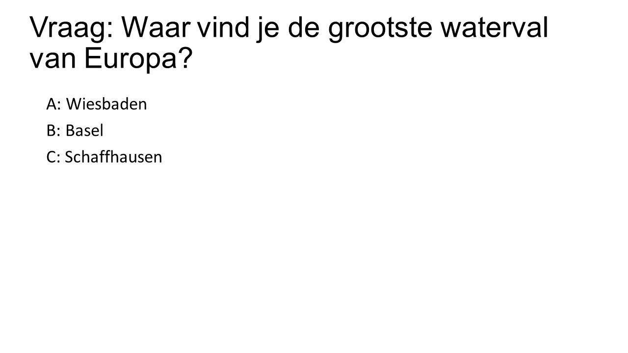 Vraag: Waar vind je de grootste waterval van Europa
