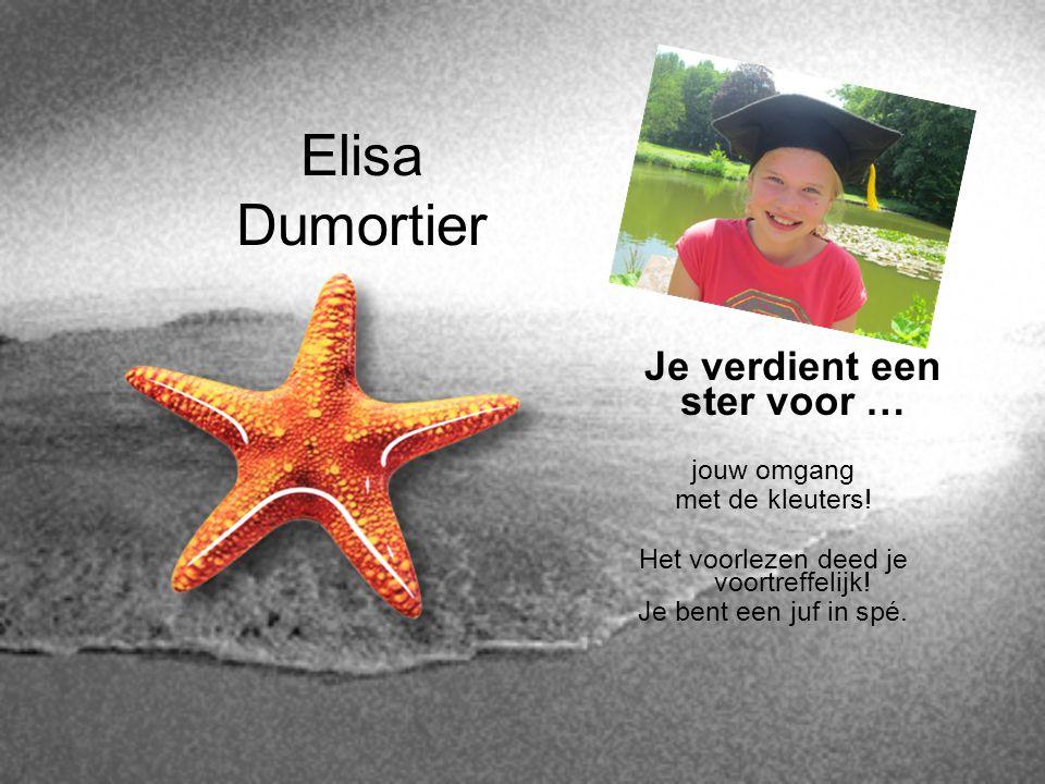 Elisa Dumortier Je verdient een ster voor … jouw omgang