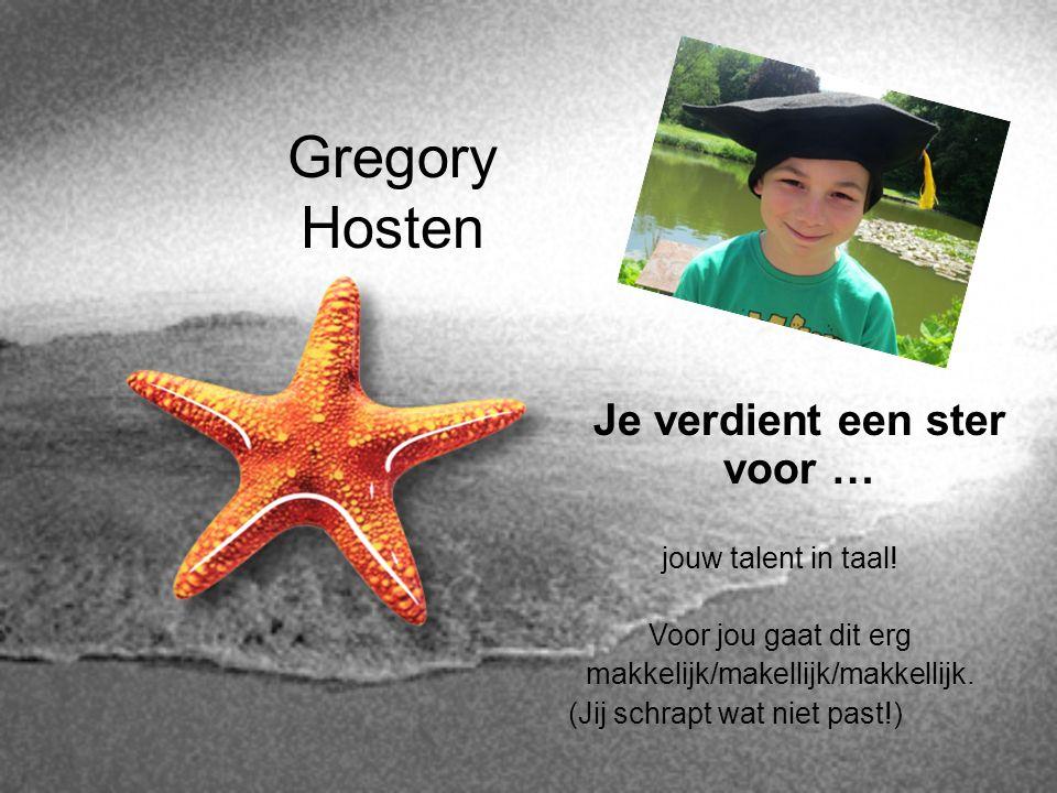 Gregory Hosten Je verdient een ster voor … jouw talent in taal!