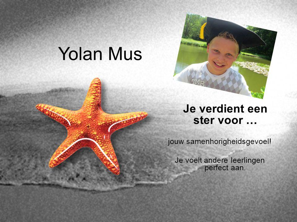 Yolan Mus Je verdient een ster voor … jouw samenhorigheidsgevoel!