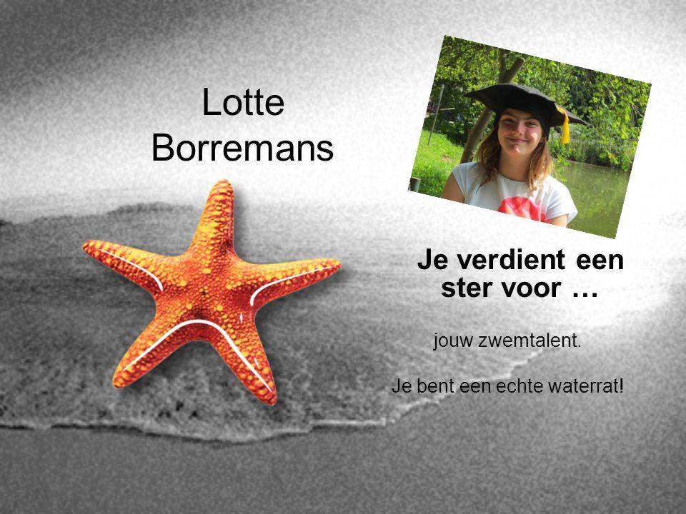 Lotte Borremans Je verdient een ster voor … jouw zwemtalent.