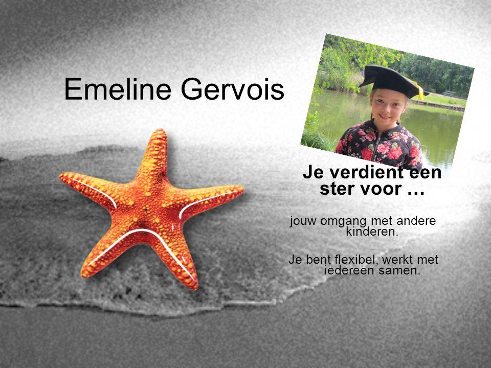 Emeline Gervois Je verdient een ster voor …