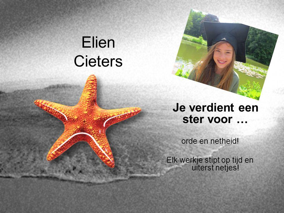 Elien Cieters Je verdient een ster voor … orde en netheid!