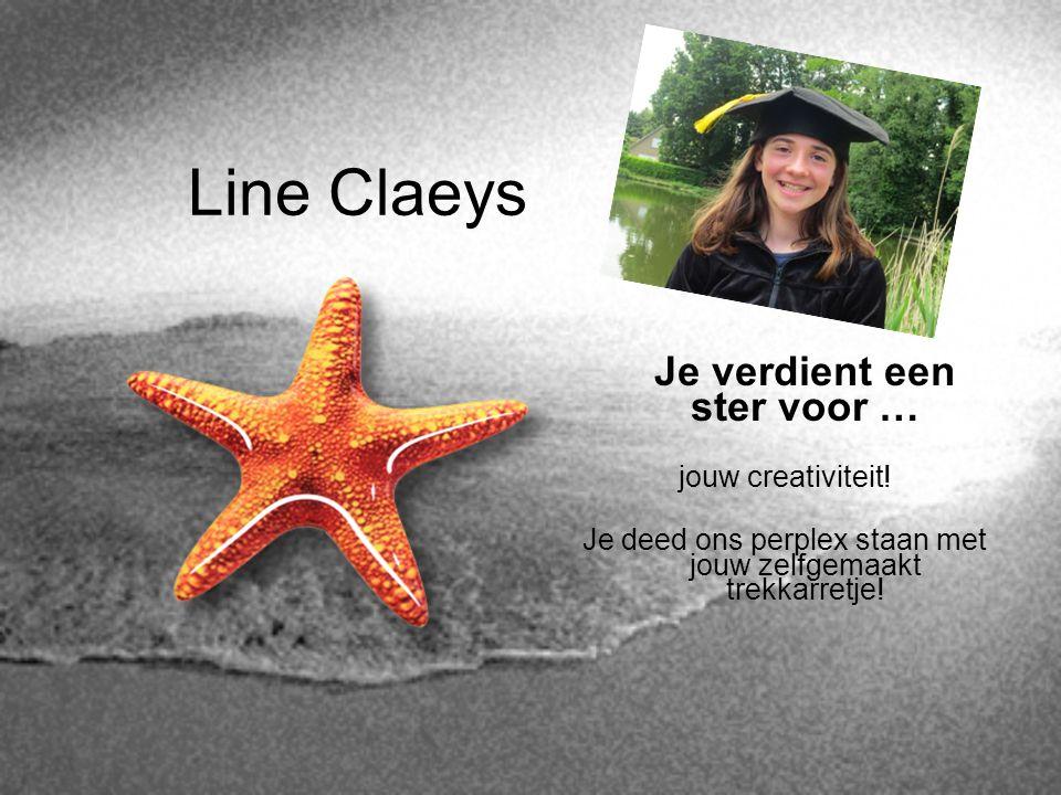 Line Claeys Je verdient een ster voor … jouw creativiteit!
