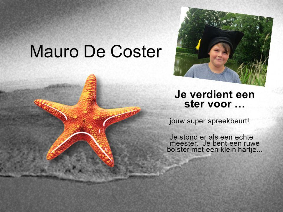 Mauro De Coster Je verdient een ster voor … jouw super spreekbeurt!
