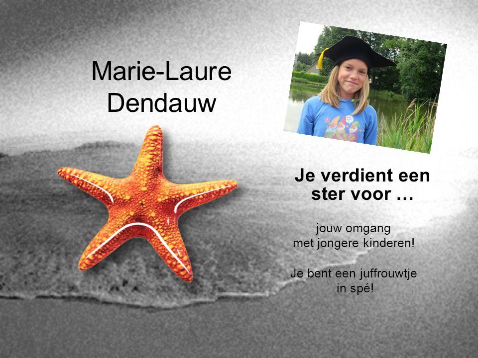 Marie-Laure Dendauw Je verdient een ster voor … jouw omgang
