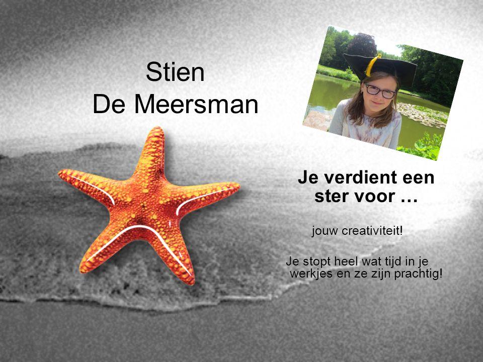 Stien De Meersman Je verdient een ster voor … jouw creativiteit!
