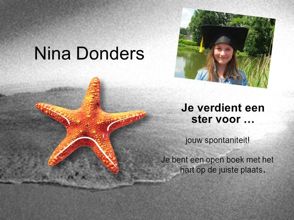 Nina Donders Je verdient een ster voor … jouw spontaniteit!