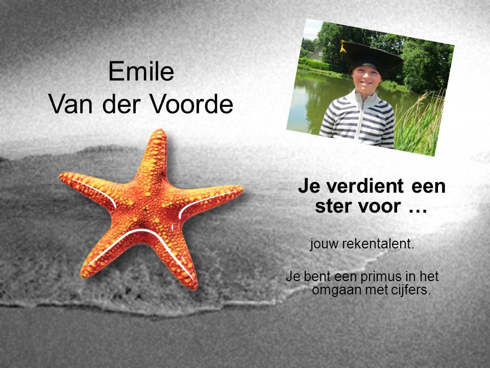 Emile Van der Voorde Je verdient een ster voor … jouw rekentalent.