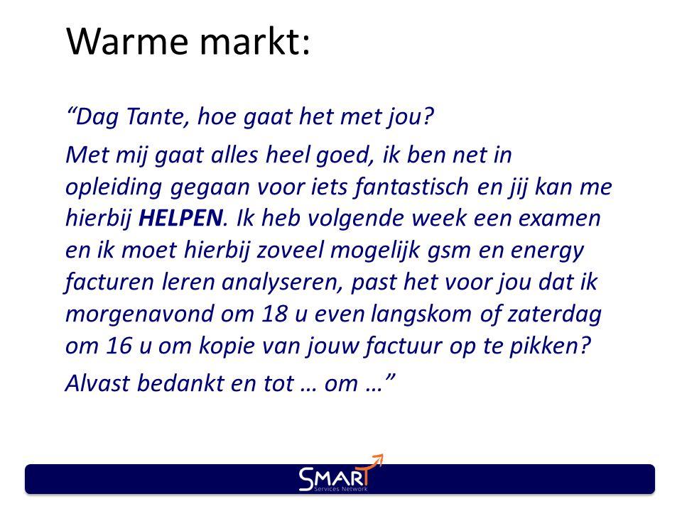 Warme markt: Dag Tante, hoe gaat het met jou