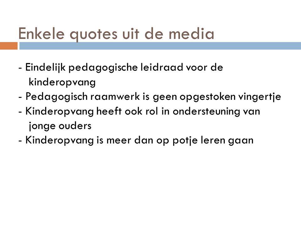 Enkele quotes uit de media