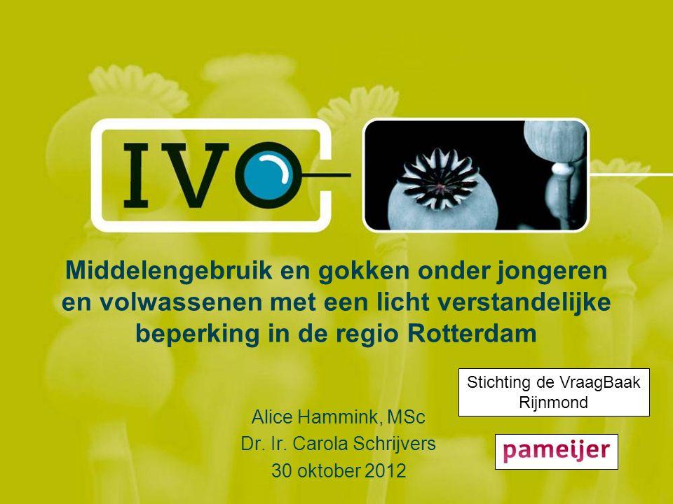 Alice Hammink, MSc Dr. Ir. Carola Schrijvers 30 oktober 2012