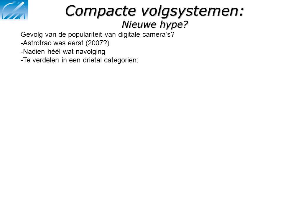 Compacte volgsystemen: