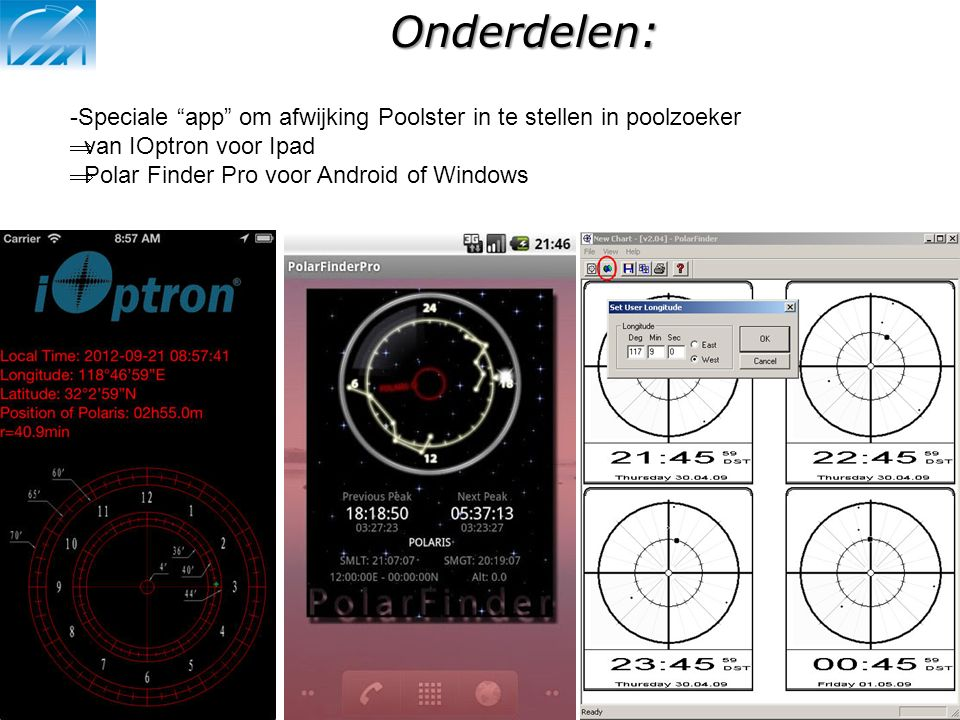 Onderdelen: Speciale app om afwijking Poolster in te stellen in poolzoeker. van IOptron voor Ipad.