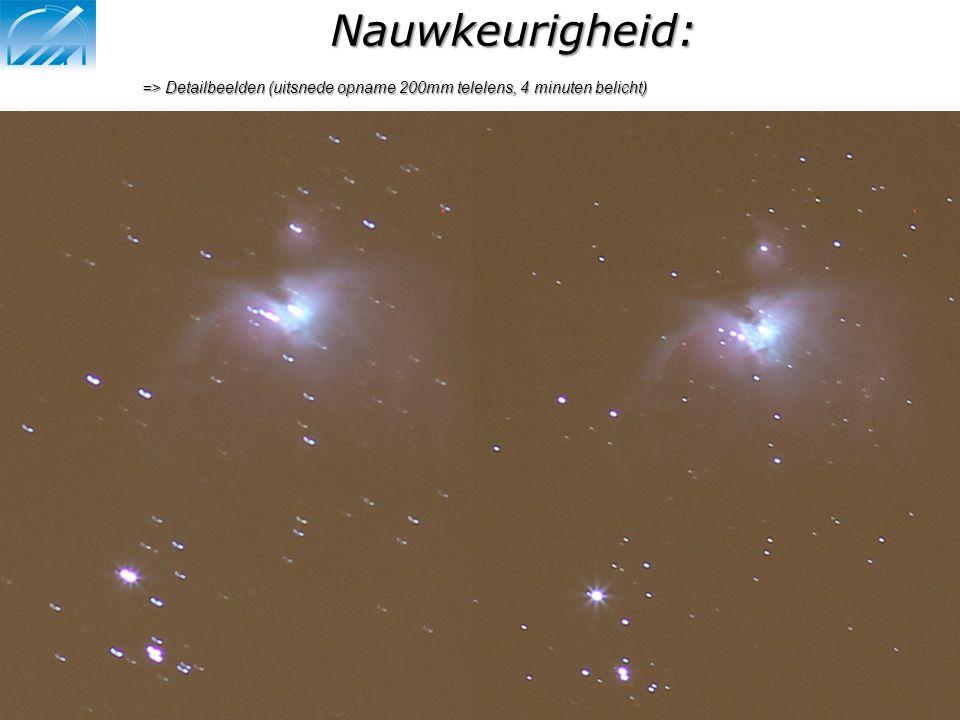 Nauwkeurigheid: => Detailbeelden (uitsnede opname 200mm telelens, 4 minuten belicht)