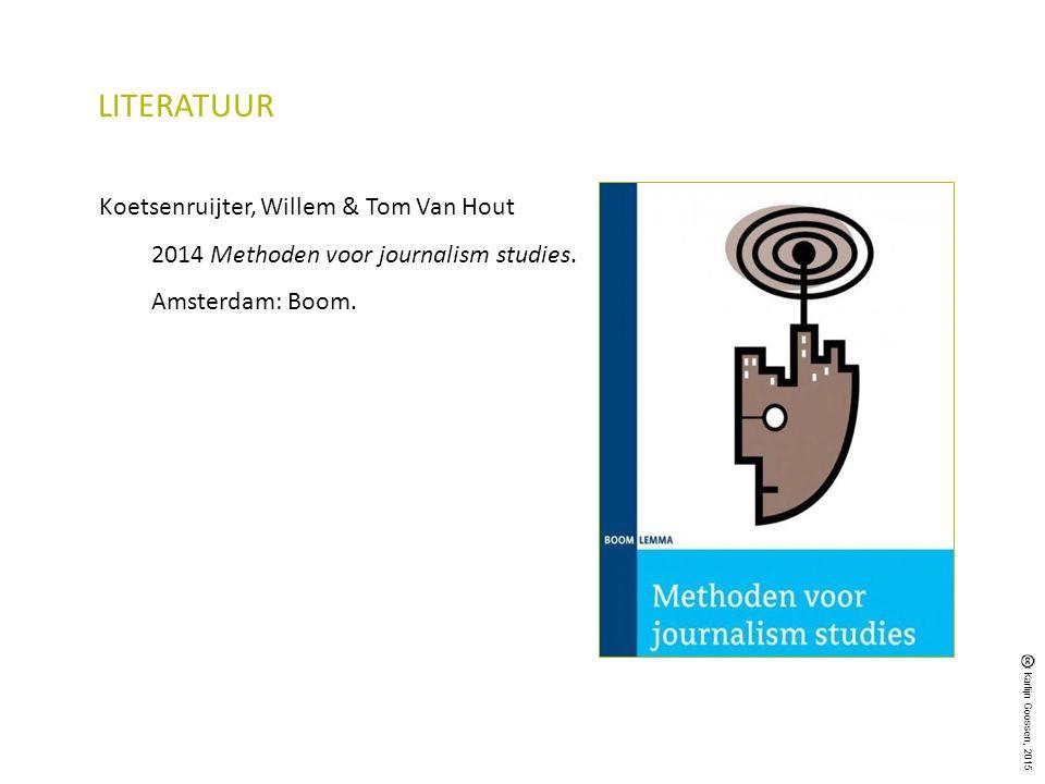 LITERATUUR Koetsenruijter, Willem & Tom Van Hout