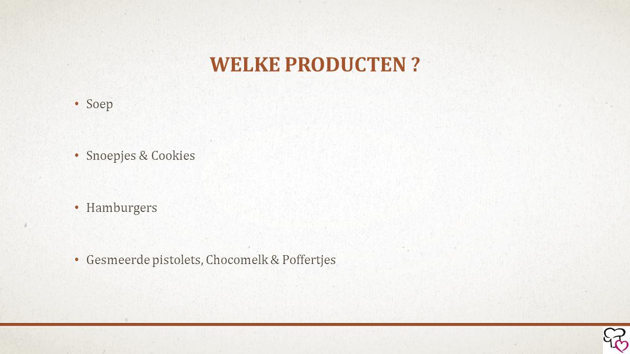 Welke producten Soep Snoepjes & Cookies Hamburgers